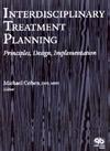 【Interdisciplinary Treatment Planning】を見る