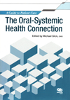 【The Oral-Systemic Health Connection】を見る
